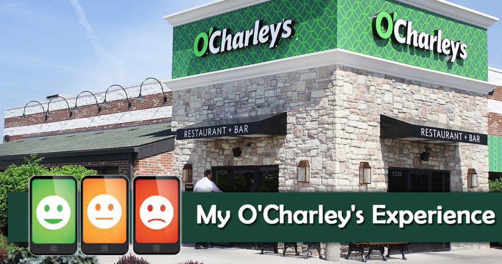 My O'Charley's Experience Survey